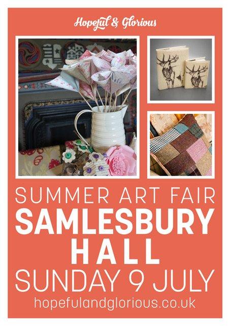 Hopeful&Glorious Summer Art Fair - Salmesbury Hall, Preston 9th July