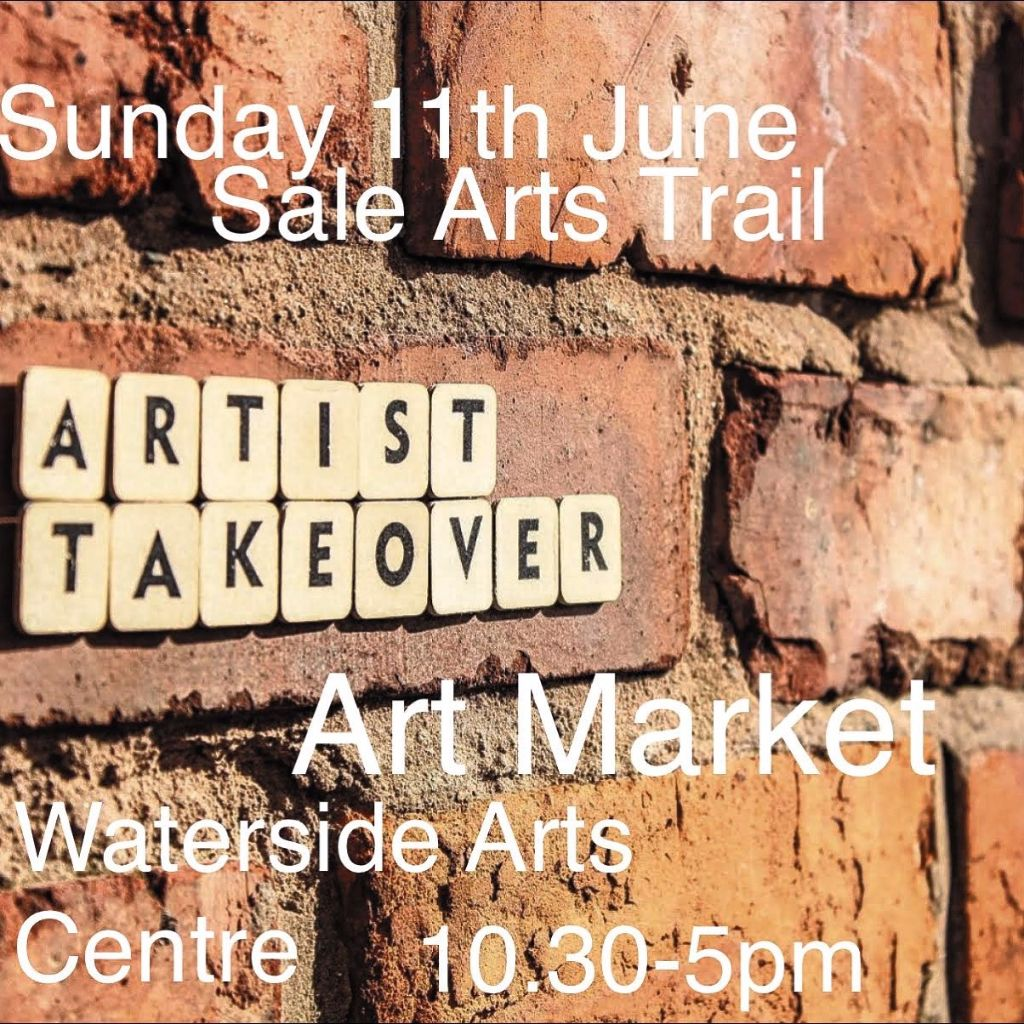 Sale Arts Trail on Sunday 11th June at Waterside Arts Centre from 10.30am to 5pm.