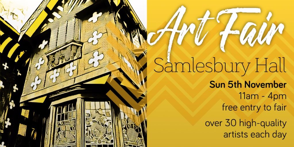 Hopeful&Glorious Autumn Art Fair at Samlesbury Hall on 5th Nove from 11am to 4pm. Free entry to the fair.