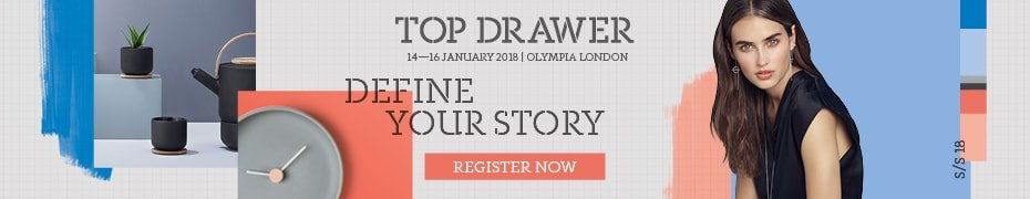 Top Drawer - Craft18 14-16 January 2018